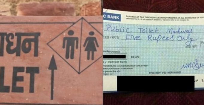 Someone in Madurai paid Rs 5 to public toilet by cheque in absence of change