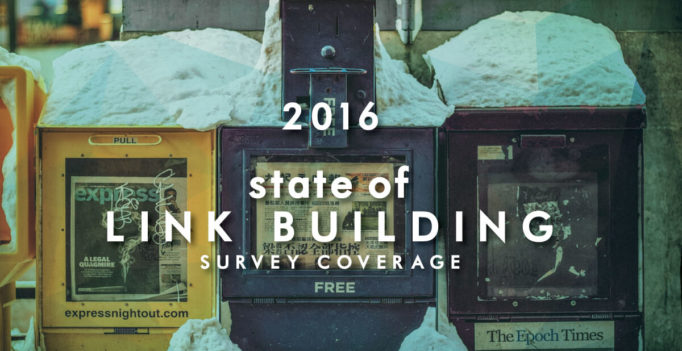 2016 State of Link Building Survey coverage
