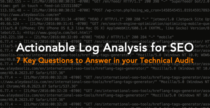 7 fundamental technical SEO questions to answer with a log analysis (and how to easily do it)