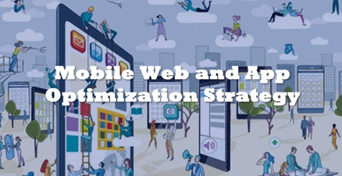 Discovering Opportunities To Drive Your Mobile Web & App Optimization Strategy