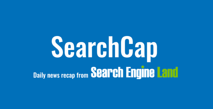 SearchCap: Google's quality updates, link building & agenda for MarTech Europe